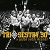 30 v ještě větší Aréně (Live)