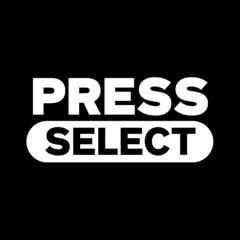 Press Select