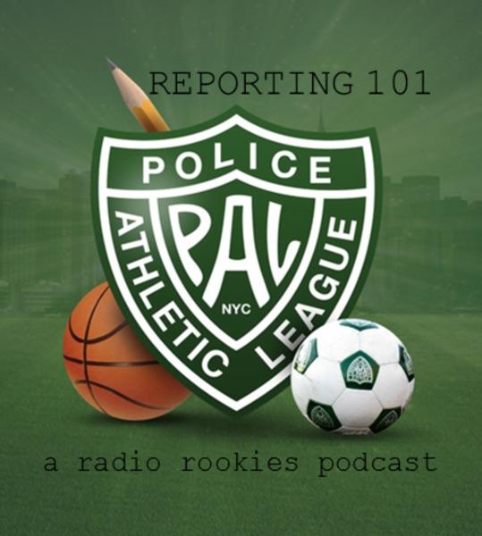 PAL Radio Rookies Podcast - Police Athletic League, Inc.