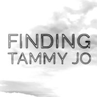 Finding Tammy Jo podcast