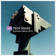 My Tech House - Summer '16