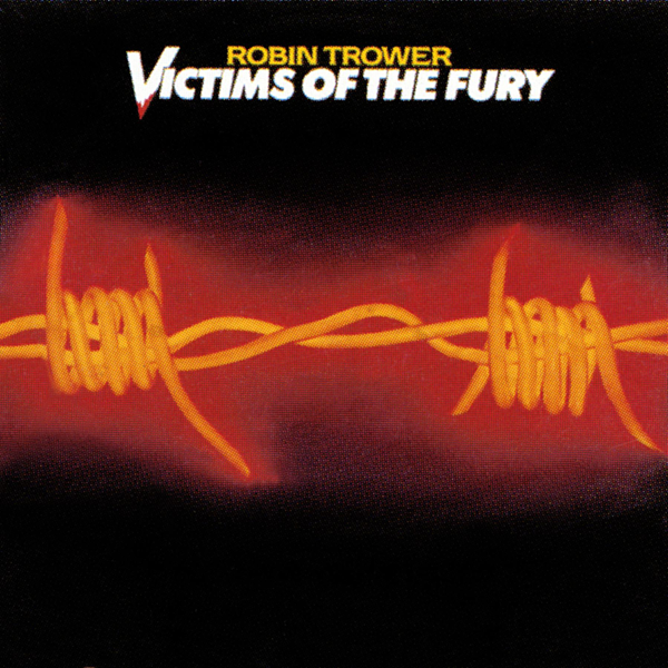 Victims of the Fury by Robin Trower on Apple Music