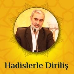 Hadislerle Diriliş (Ses/podcast)   Nureddin Yıldız