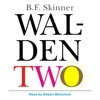 Walden Two (Unabridged) AudioBook Download