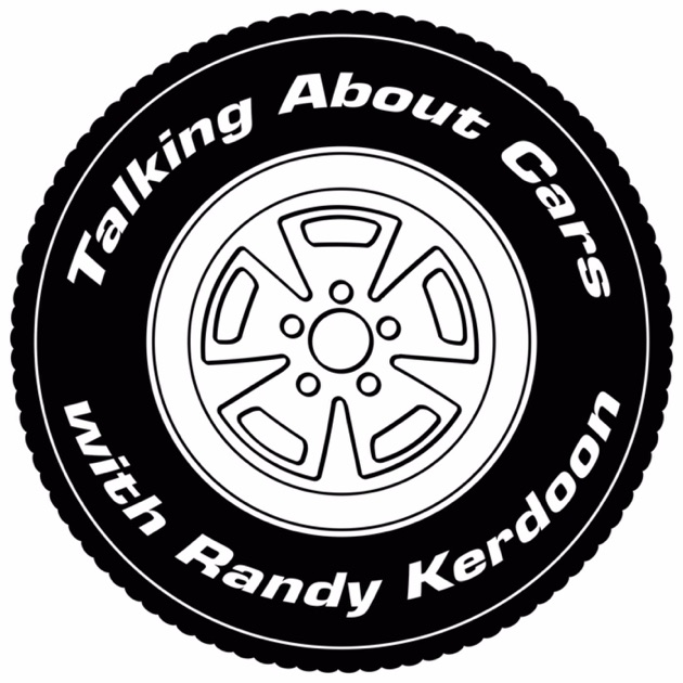 Talking About Cars Classic With Randy Kerdoon By Randy Kerdoon