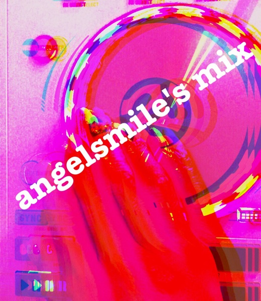 angelsmile's mix