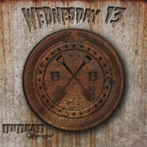 Undead Unplugged - Wednesday 13 - Wednesday 13