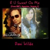 "R U Sweet on Me (From ""Nbc's Aquarius, Season 2"") - Single - Dani Wilde"