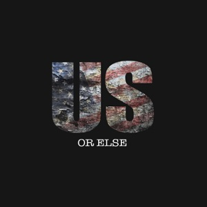 Us Or Else - EP Mp3 Download