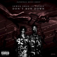 Dont Run Down (feat. 21 Savage) - Single Mp3 Download
