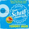 Tommy Jaud - Sean Brummel: Einen Scheiß muss ich: Das Manifest gegen das schlechte Gewissen - Aus dem Amerikanischen erfunden von Tommy Jaud artwork