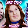 Me Too Parody - Single