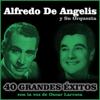 40 Grandes Éxitos - Oscar Larroca & Alfredo de Angelis y Su Orquesta