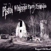 The Pistol Whippin' Party Penguins - Better Days