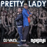 Pretty Lady (feat. Mohombi) [Radio Version] - Single