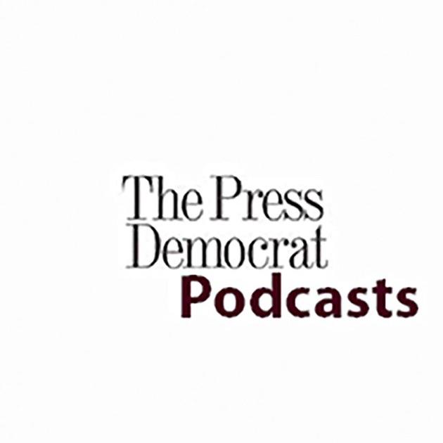 Santa Rosa Press Democrat podcasts par The Press Democrat ...