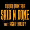 Said n Done feat A AP Rocky Single