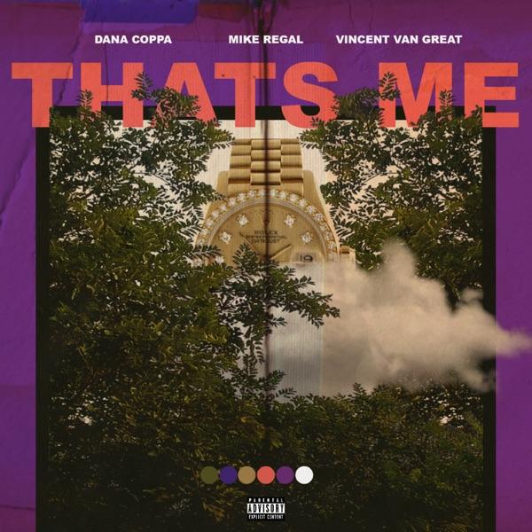 That's Me (feat. Mike Regal & Vincent Van Great) - Single