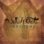 Silk 'N' Oak - Come Home