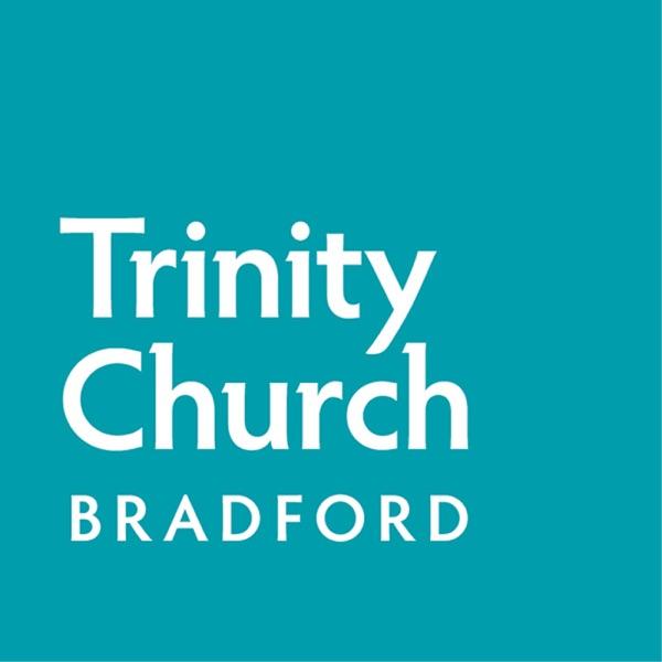 Sermons from Trinity Church in Bradford