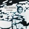 Lovescape, Neil Diamond