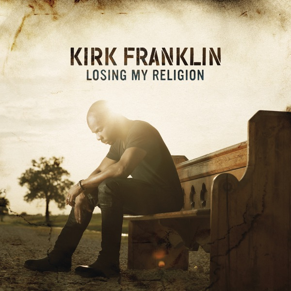 Kirk Franklin - Losing My Religion album wiki, reviews