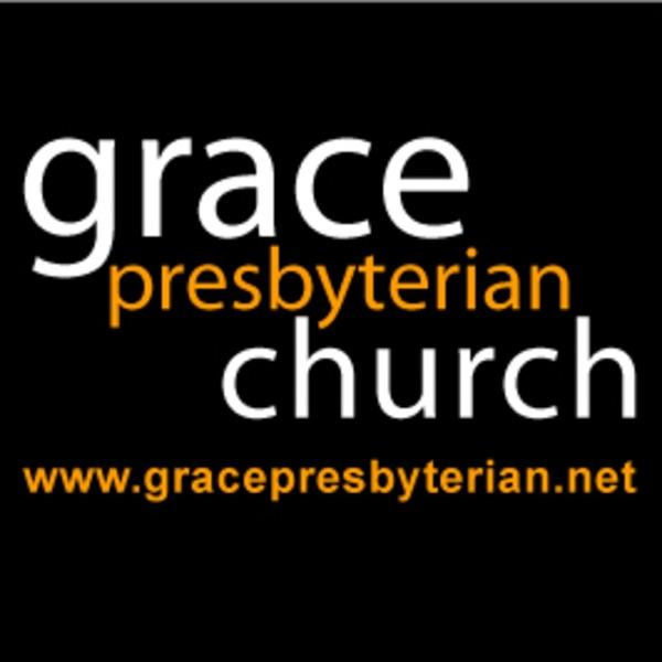 Grace Presbyterian Church (PCA) - Yorba Linda, CA