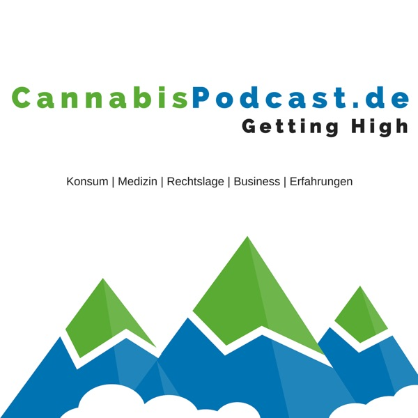 Cannabis Podcast: Hanf   Marihuana   Konsum   Medizin  