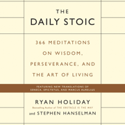 Download The Daily Stoic: 366 Meditations on Wisdom, Perseverance, and the Art of Living (Unabridged) Audio Book