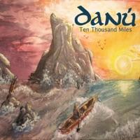 Ten Thousand Miles by Danú on Apple Music