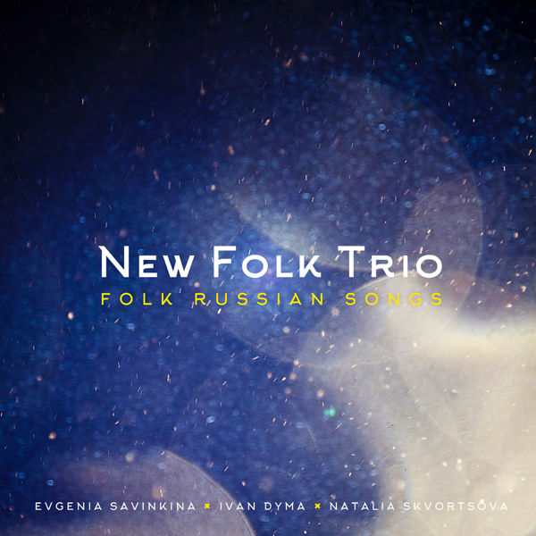 ‎Folk Russian Songs by New Folk Trio
