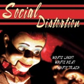 Social Distortion - Down Here (w/ The Rest Of Us) (Album Version)