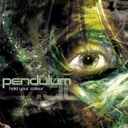 Hold Your Colour - Pendulum - Pendulum