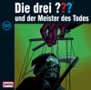 Folge 155: und der Meister des Todes - Die drei ???