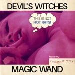 Magic Wand (feat. Gabriel Ravera & Mephistofeles) - Single