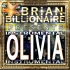 Olivia (Instrumental) - Single - Brian Billionaire