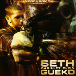 Seth Gueko - Barillet plein