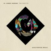 The Ghetto - DJ James Ingram