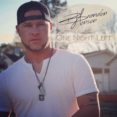One Night Left - Single - Brandon Henson album