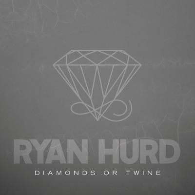 Diamonds or Twine - Ryan Hurd song