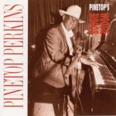 Pinetop Perkins - Just A Little Bit