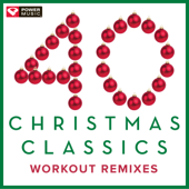 40 Christmas Classics  Workout Remixes (Unmixed Christmas And Holiday Fitness Music Multi BPM)-Power Music Workout