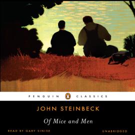 Of Mice and Men (Unabridged) audiobook