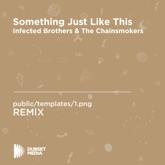 Something Just Like This (Remix) - Single