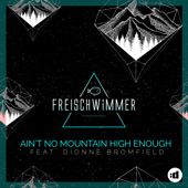Ain't No Mountain High Enough (feat. Dionne Bromfield) [Radio Edit]