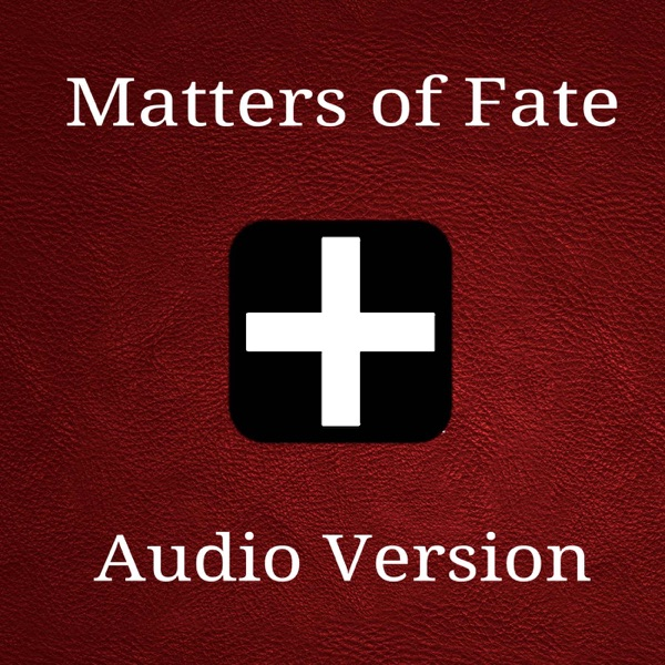 Matters of Fate