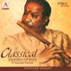 Clasical - Wonders of India - Pandit Hariprasad Chaurasia