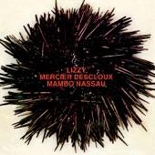 Lizzy Mercier Descloux - Don't You Try to Stop Me