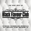 Verschiedene Interpreten - The Very Best Of Black Flavour Club Grafik