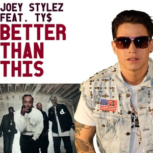 Better Than This (feat. Ty Dolla Sign) - Single Mp3 Download